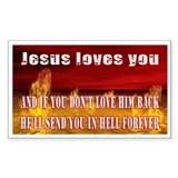 jesus will torture you -Decal