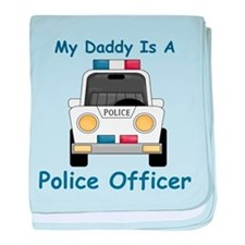 Daddy Is A Police Officer baby blanket
