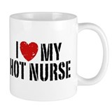 I Love My Hot Nurse Mug