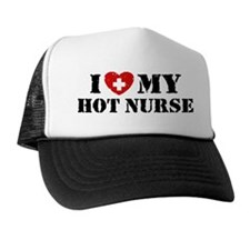 I Love My Hot Nurse Trucker Hat