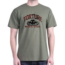 TORTURE FEELS GOOD T-Shirt