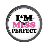 Im Miss Perfect Wall Clock