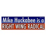 Huckabee Right Wing Radical Sticker