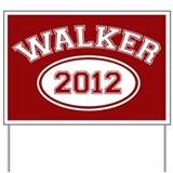 Walker 2012 Yard Sign
