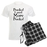 I Need More Books pajamas