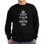 Keep Calm and Write On Sweatshirt (dark)