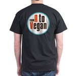 From A to Vegan Dark T-Shirt