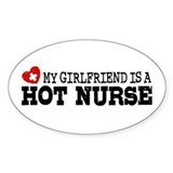 My Girlfriend is a Hot Nurse Decal