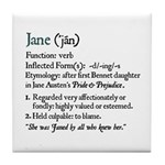 Jane Austen JANE DEFINITION Tile Coaster