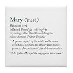 Jane Austen MARY DEFINITION Tile Coaster