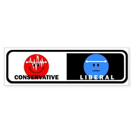 Conservative - Liberal Bumper Sticker