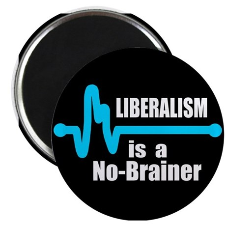 "Liberalism - no brainer 2.25"" Magnet (100 pack)"