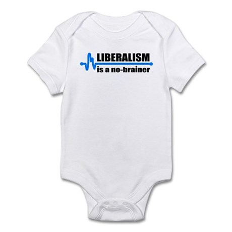 Liberalism - no brainer Infant Creeper