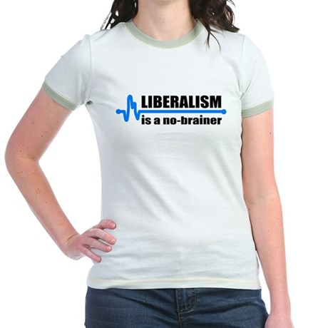 Liberalism - no brainer Jr. Ringer T-Shirt