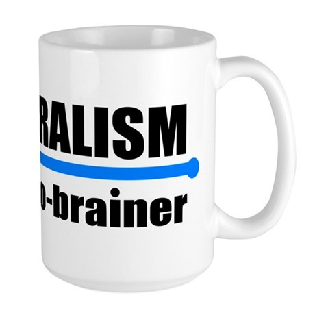 Liberalism - no brainer Large Mug