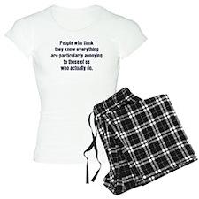 People Who Know Everything Pajamas