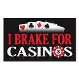 I Brake for Casinos Decal
