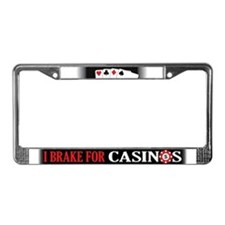 I Brake for Casinos License Plate Frame