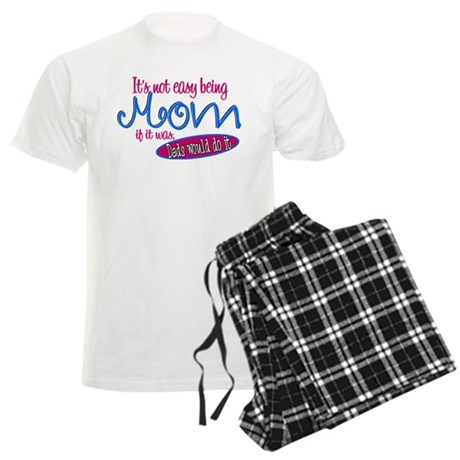 Not Easy Being Mom Men's Light Pajamas