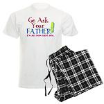 Go Ask Your Father Men's Light Pajamas