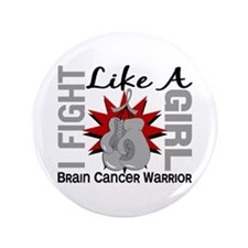 "Fight Like A Girl Brain Cancer 3.5"" Button"