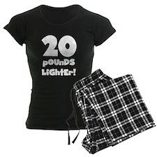 20 Pounds Lighter Pajamas