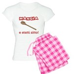 Mangia e Statti Zitto Women's Light Pajamas