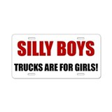 Trucks Are For Girls Aluminum License Plate