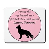 Girls Best Friend - GSD Mousepad