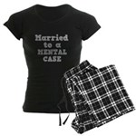 Married to a Mental Case Women's Dark Pajamas