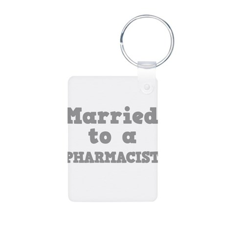 Married to a Pharmacist Aluminum Photo Keychain