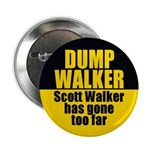 Dump Scott Walker Pinback Button