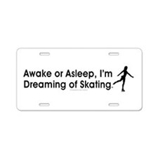 Dreaming of Skating Aluminum License Plate