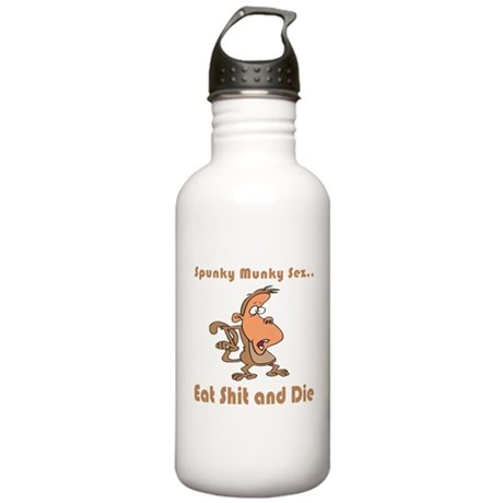 Eat Shit and Die Stainless Water Bottle 1.0L