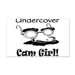 Undercover Cam Girl 22x14 Wall Peel