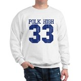 Polk High Al Bundy Sweatshirt