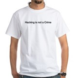 Hacking is not a Crime Shirt