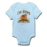 I'm Hung Just Like My Dad Infant Bodysuit