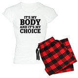My Body My Choice pajamas