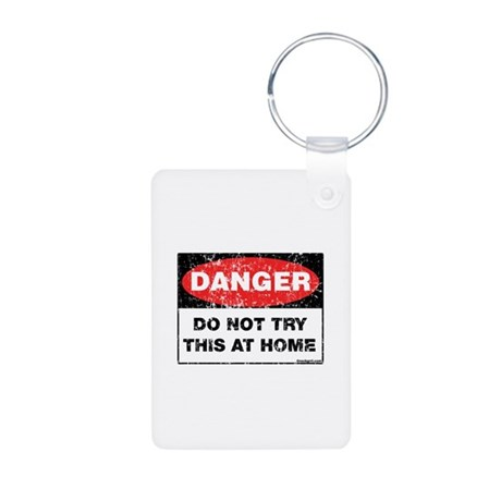 Do Not Try This Aluminum Photo Keychain