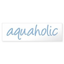 aquaholic - 1 Bumper Sticker