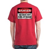 Do Not Try This T-Shirt