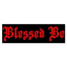 Blessed Be Bumper Bumper Sticker