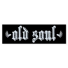 Old Soul Bumper Bumper Sticker