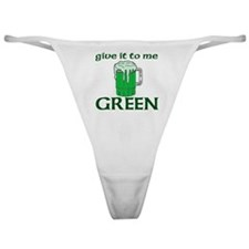 give it to me  Classic Thong