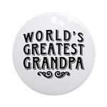 World's Greatest Grandpa Ornament (Round)