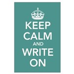 Keep Calm and Write On Large Poster