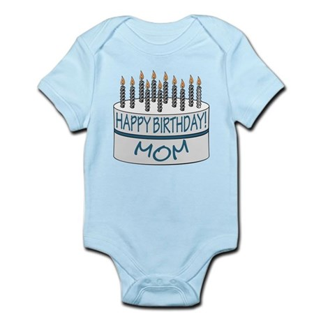 Happy Birthday Mom Infant Bodysuit