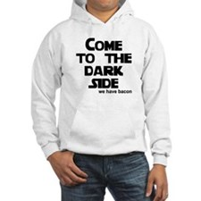 Come to the dark side we have Hoodie