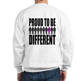 """Proud to be Different"" Sweatshirt"